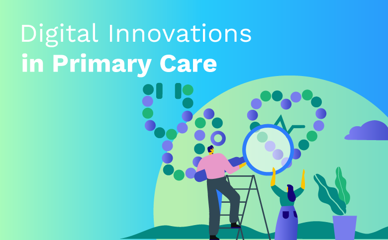 Digital Innovations in Primary Care
